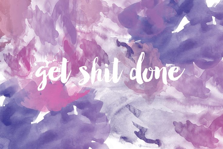 Download Get Shit Done Digital Wallpaper by Lauren | Pink on the Cheek