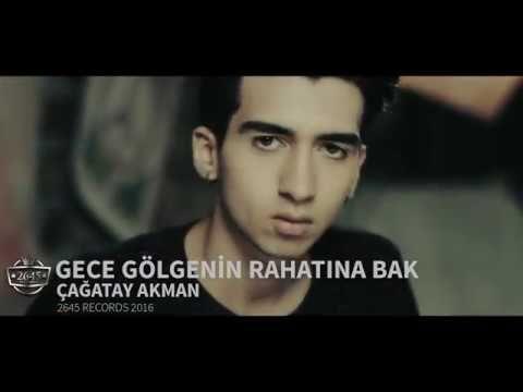 Gece Gölgenin Rahatına Bak -  Çağatay Akman Official  Video - YouTube