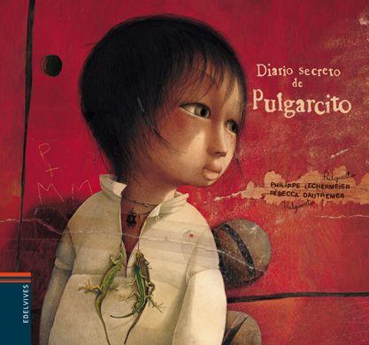 Edelvives - Literatura – Álbumes Ilustrados - El diario secreto de Pulgarcito