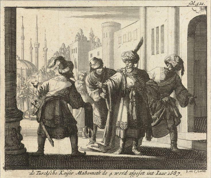 4. Mehmet, Avcı 1648 – 1687. Sultan Mehmet IV afgezet en gevangen genomen, 1687, Caspar Luyken, 1689