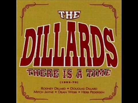 There is a Time ~ The Dillards