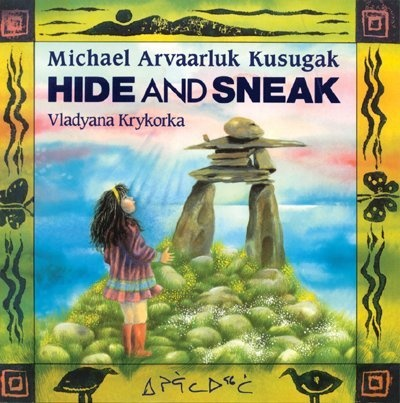 Hide and Sneak - tell what an inukshuk does