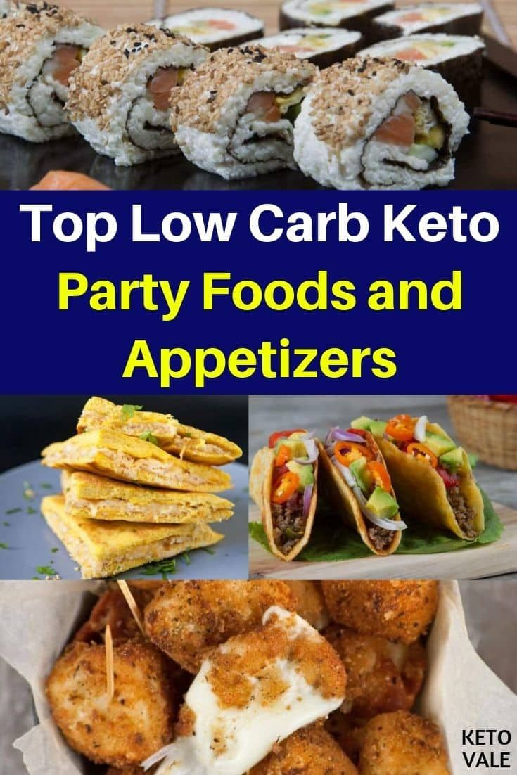 30 Best Low Carb Party Foods And Appetizers For Ketogenic Diet