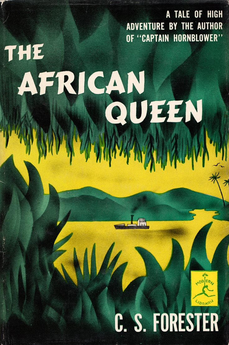 "Book cover for ""The African Queen"" by C.S. Forester. Designer unknown. via ElwoodAndEloise on etsy"