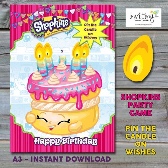 Shopkins Party Game - A3 Pin the Candle on Wishes - Instant Download - see shop for US poster sizes