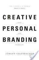 Creative Personal Branding, By Jurgen Salenbacher, Call # HF5415.S25 2013