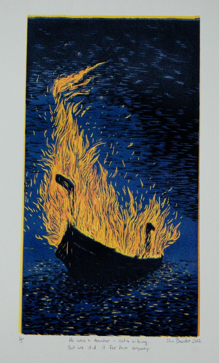 """He was a teacher - not a Viking. But we did it for him anyway"" 2012, reductive woodcut by Dan Brenton. http://www.danbrentonmakesart.com/ Tags: Water, Boat, Fire, Burial, Viking Funeral, Alight, Death, Night, Linocut, Cut, Print, Linoleum, Lino, Carving, Block, Woodcut, Helen Elstone."