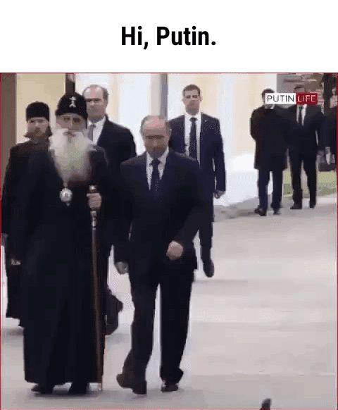 Hi, Putin.