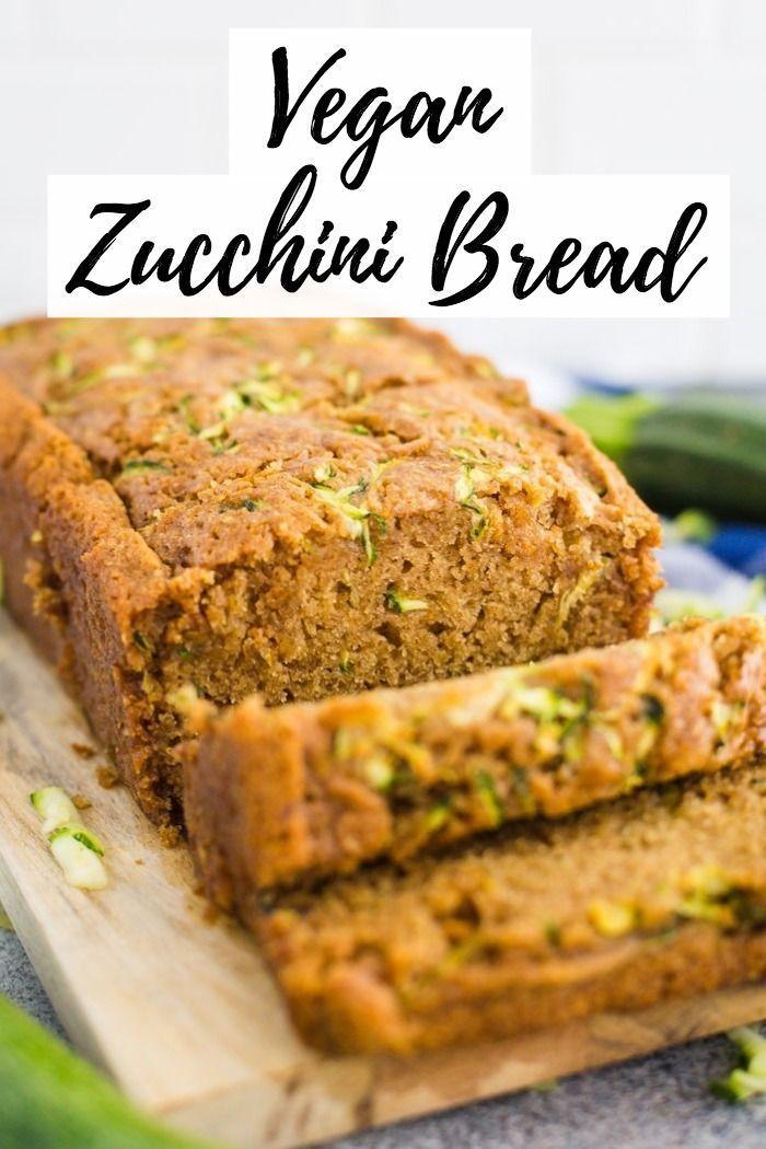 Vegan Zucchini Bread In 2020 Vegan Zucchini Bread Vegan Zucchini Recipes Zucchini Bread Recipes