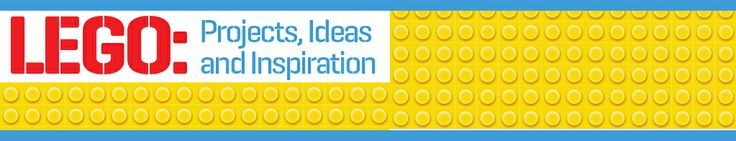 Lego: Projects, Ideas and Inspiration