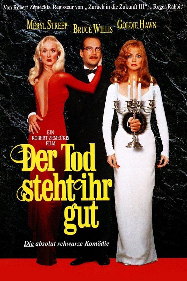 Der Tod steht ihr gut / Death Becomes Her (1992)