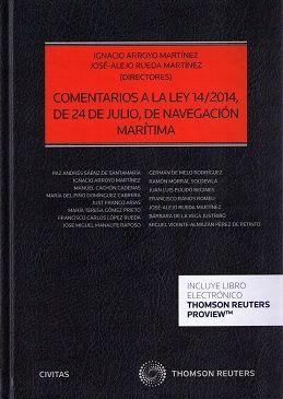 Comentarios a la ley 14/2014, de 24 de julio, de navegación marítima.     1ª ed.     Civitas, 2016