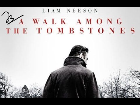 A Walk Among The Tombstones- New Action Movies English 2014 Full Movie - Best Crime, Drama, Mystery M... (One of my favorites/ Highly Recommended)