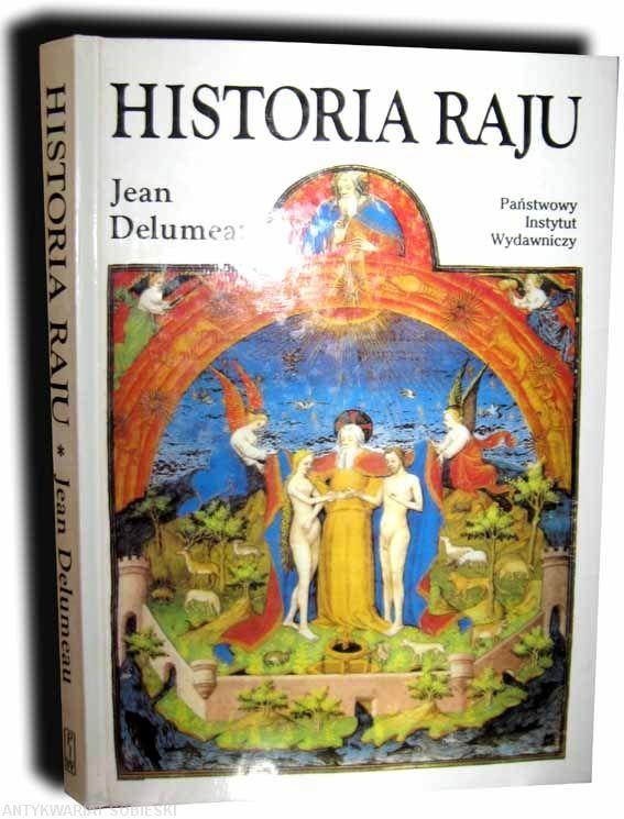 Jean Delumea: Historia Raju