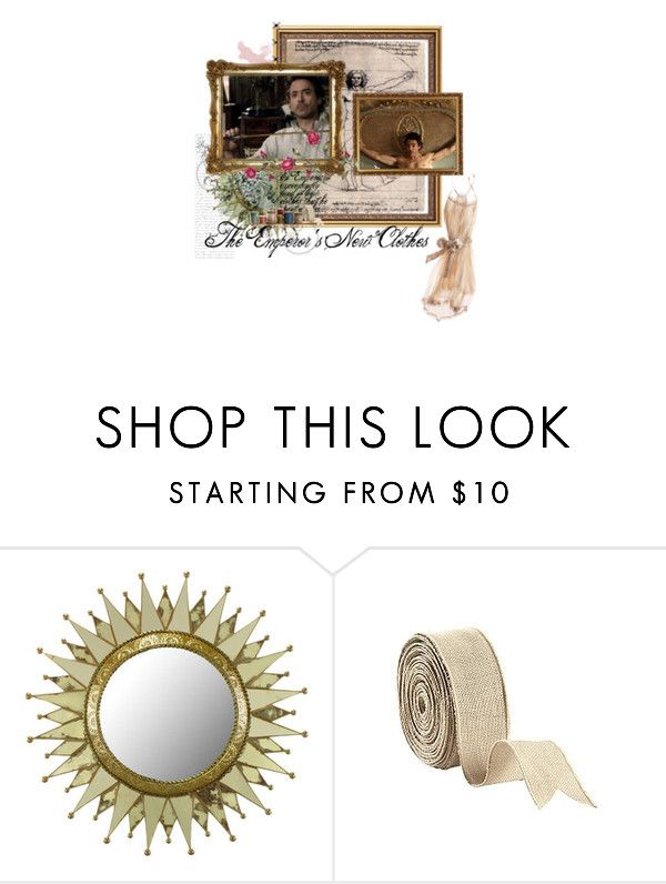 """""""All of them are as light as a spider web. One would almost think he had nothing on, but that's what makes them so fine."""" by sophie-eloise ❤ liked on Polyvore featuring moda, Ballard Designs, the emperor's new clothes, fairy tale, robert downey jr y hans christian andersen"""
