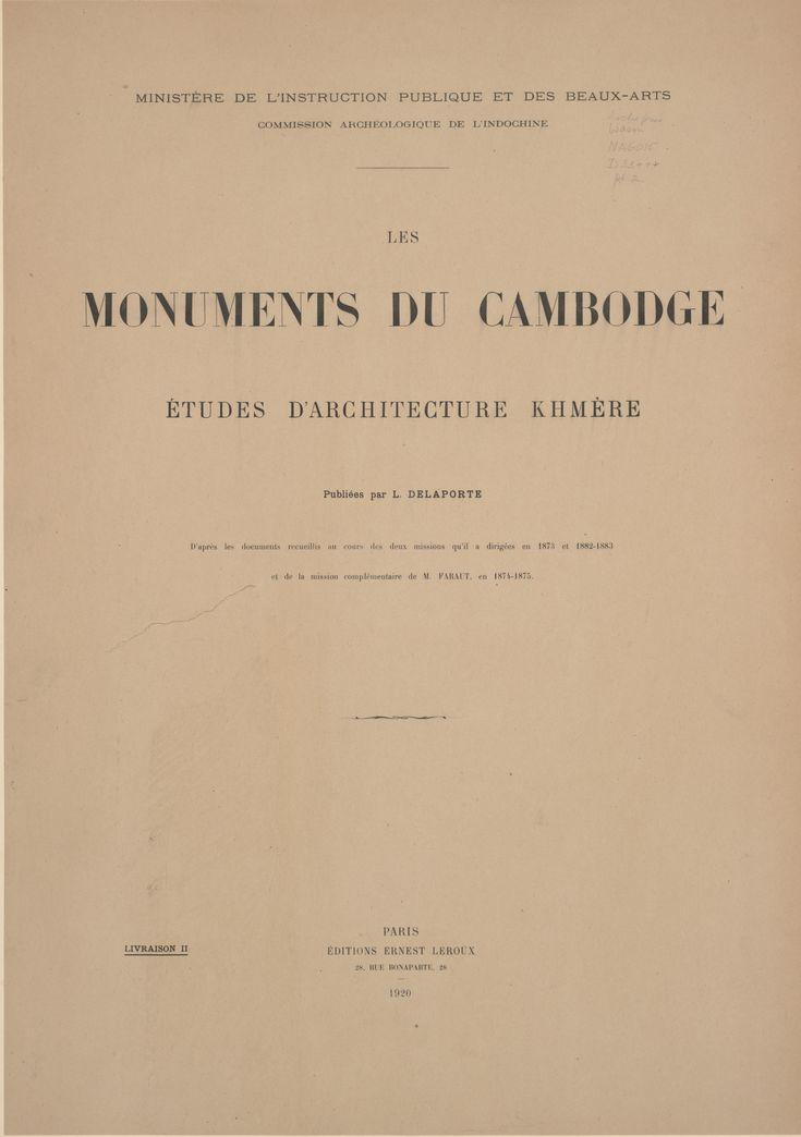 Vol.2, Les monuments du Cambodge - M. Faraut 1874-1875 Delaporte, Louis