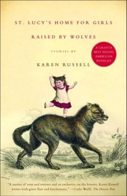 St. Lucy's Home for Girls Raised by Wolves is a dark, quick fantastical/magical realist read.