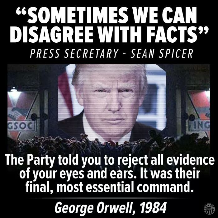 Alternative Facts (Big Lies) -- For Trump and his Administration ... Always, Not Sometimes!!