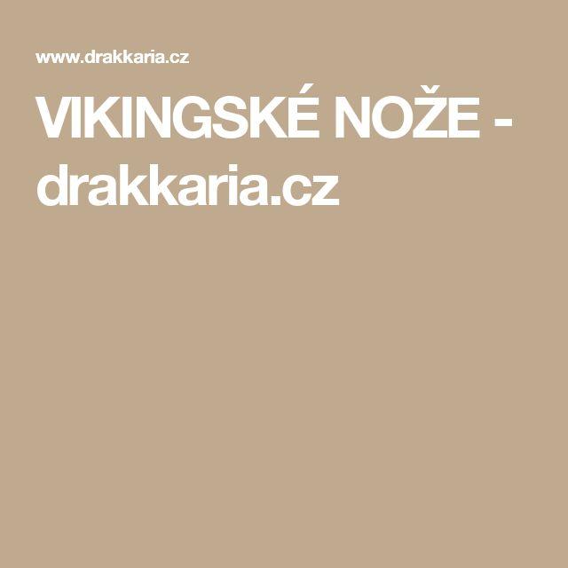VIKINGSKÉ NOŽE - drakkaria.cz