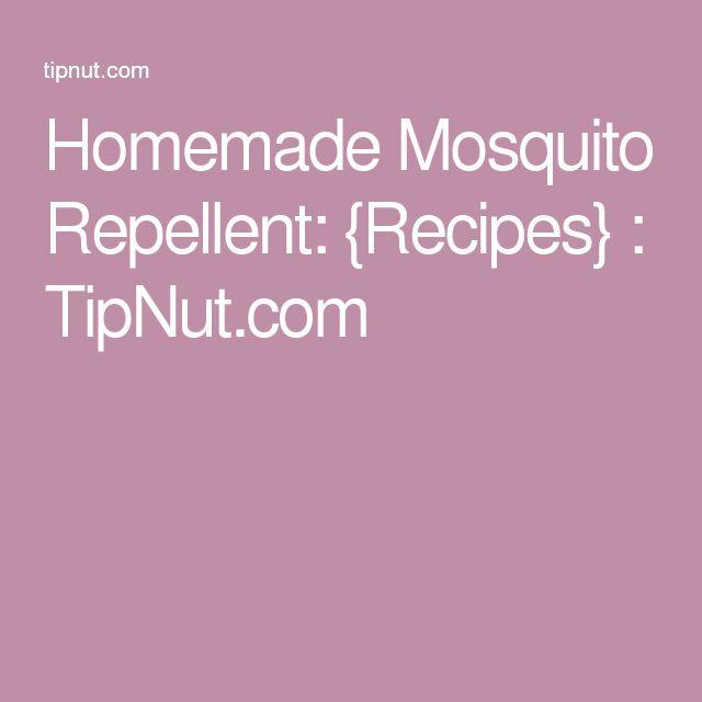 Homemade Mosquito Repellent: {Recipes} : TipNut.com