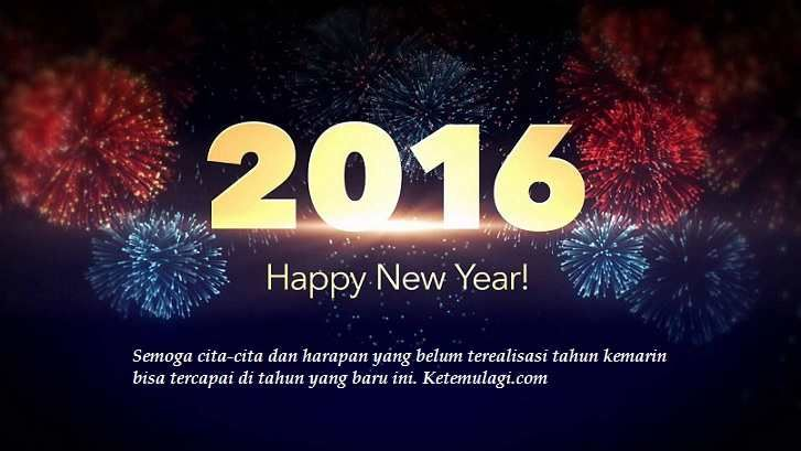 Ucapan Tahun Baru 2016 Untuk Pacar dan Sahabat, atau kata-kata untuk pergantian tahun dalam bahasa Indonesia dan Inggris. Happy New Year 2016.