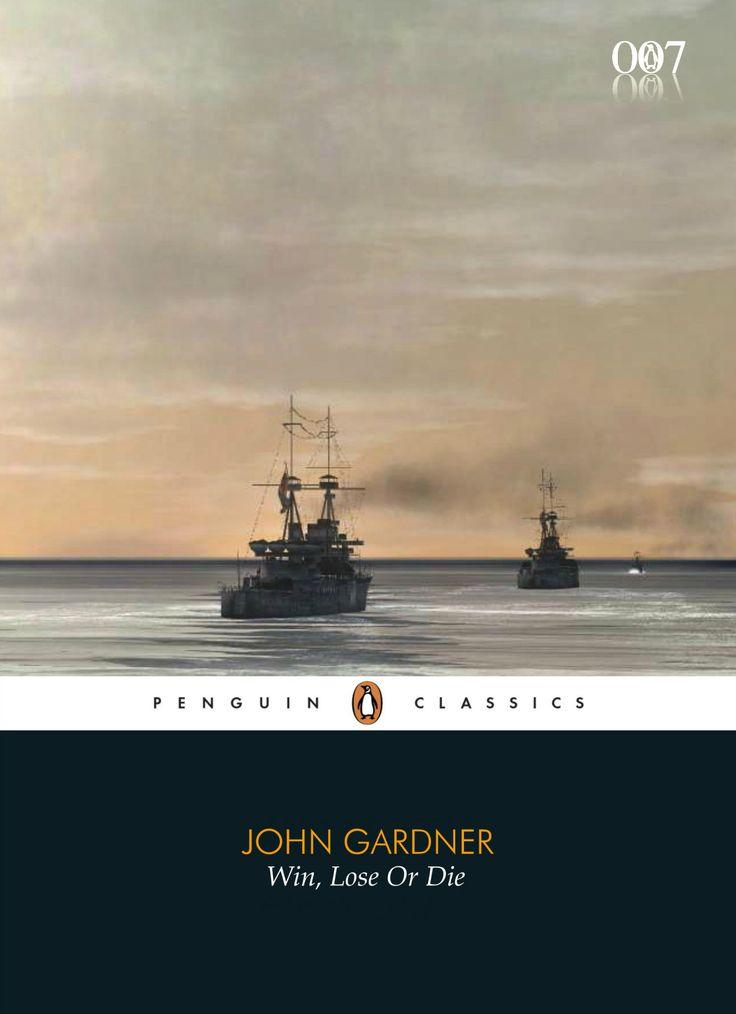 """John Gardner """"Win, Lose Or Die"""" (Penguin Classics)"""