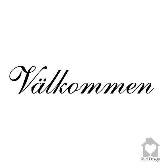 Välkommen - Vinyl Wall Decal, Vinyl Wall Decor, Vinyl Decal, wall Decal, wall stickers, väggord, väggtext, väggdekor, Sisustustarra, 1168_