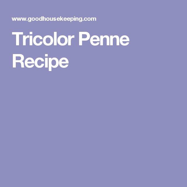 Tricolor Penne Recipe