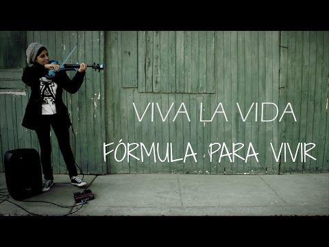 VIVA LA VIDA (Coldplay) en VIOLIN ELECTRICO!!.. con frases motivacionales!! - YouTube