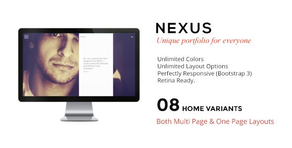 NEXUS - Multi Layout Portfolio for All Creatives http://themeforest.net/item/nexus-multi-layout-portfolio-for-all-creatives/8541534