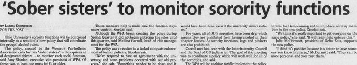 """Post (Athens, Ohio) September 29 1999 page 1: """"'Sober sisters' to monitor sorority functions"""" """"The policy, created by the Women's Pan-hellenic Association calls for two 'sober sisters' - the equivalent of designated drivers - to monitor each social function."""" :: Ohio University Archives"""