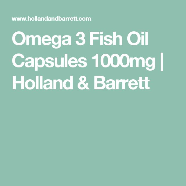 Omega 3 Fish Oil Capsules 1000mg | Holland & Barrett