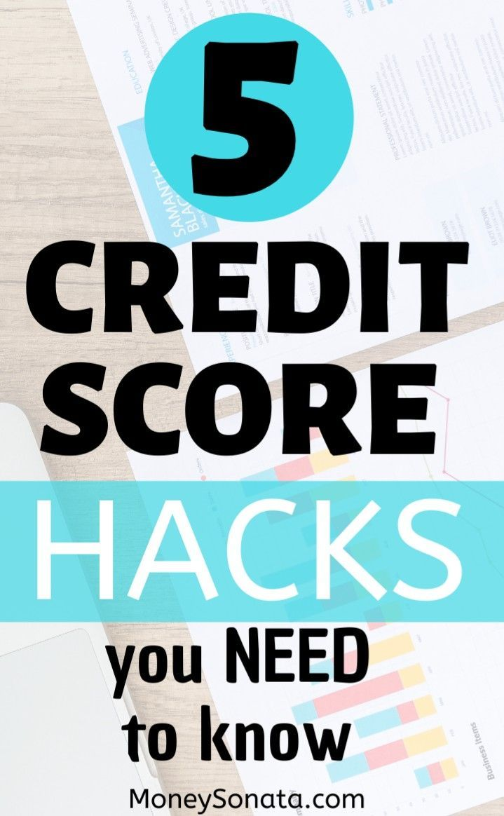 5 Hacks To Raise Your Credit Score In 2020 Personal Finance Budget Improve Your Credit Score Credit Score
