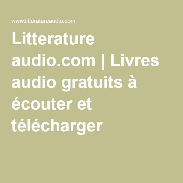 Litterature audio.com   Livres audio gratuits à écouter et télécharger …