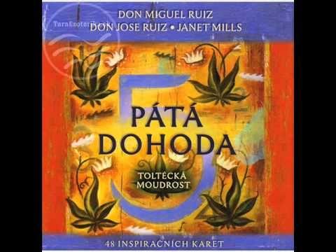 Pátá Dohoda - Don Miguel Ruiz (čte Jaroslav Dušek) - YouTube