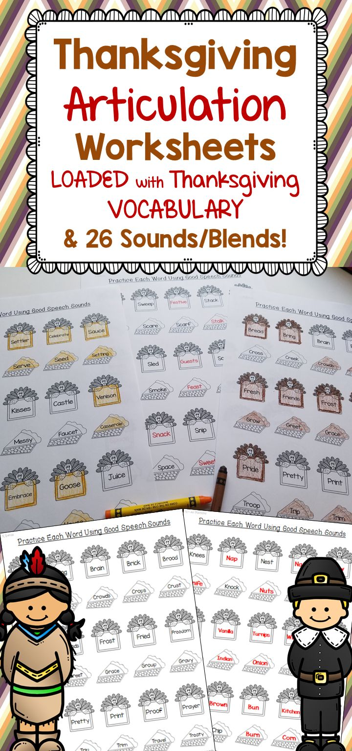 - There are 26 sounds/blends and TONS of Thanksgiving vocabulary included in these print and go articulation worksheets! - There is plenty of Thanksgiving themed vocabulary throughout each worksheet, which makes this activity great for targeting vocabulary goals such as defining, describing, associations, and categorization.