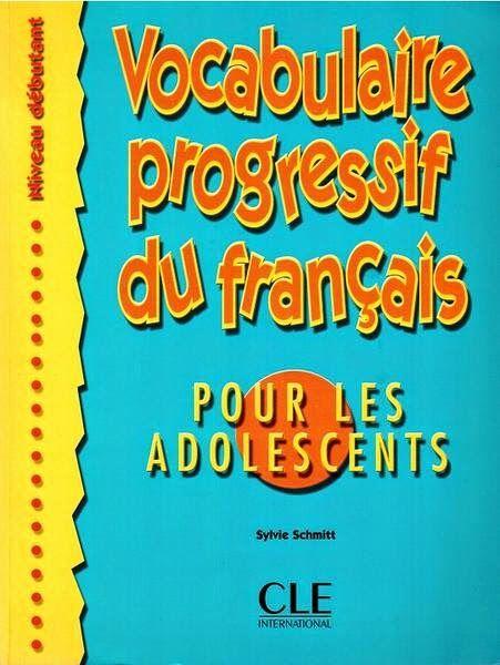 la faculté: Télécharger Gratuitement Vocabulaire progressif du français pour les adolescents