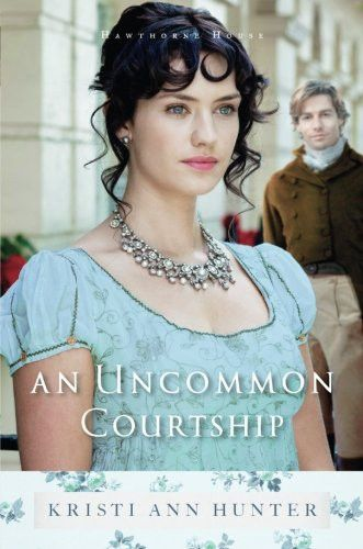 An Uncommon Courtship (Hawthorne House)
