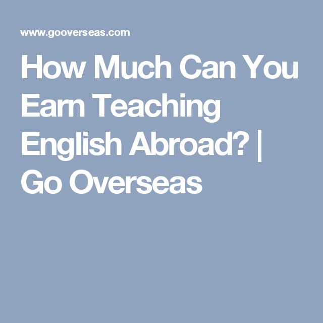How Much Can You Earn Teaching English Abroad? | Go Overseas