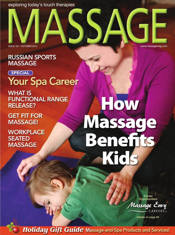 MASSAGE Magazine - How Massage Benefits Kids