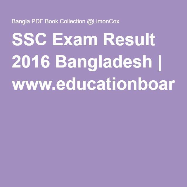 SSC Exam Result 2016 Bangladesh | www.educationboardresults.gov.bd