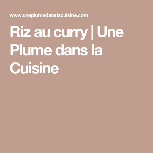 Riz au curry | Une Plume dans la Cuisine