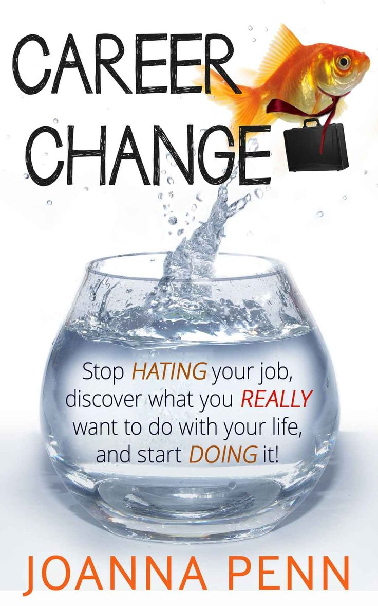 Amazon: Career Change: Stop Hating Your Job, Discover What You Really
