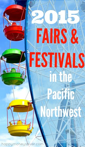 2015 Summer Fairs and Festivals Near Me in the Pacific Northwest