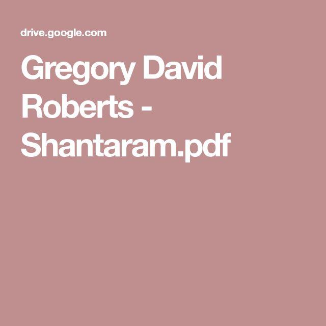 Gregory David Roberts - Shantaram.pdf