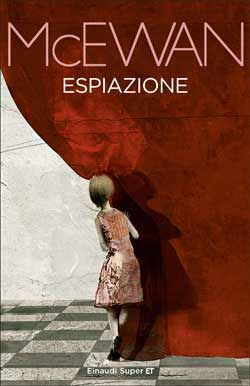 Ian McEwan, Espiazione, Super ET, DISPONIBILE ANCHE IN E-BOOK