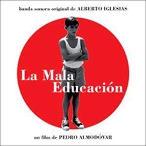 Alberto Iglesias - La Mala Educacion/Bad Education
