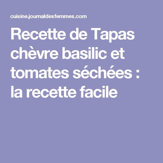 Recette de Tapas chèvre basilic et tomates séchées : la recette facile