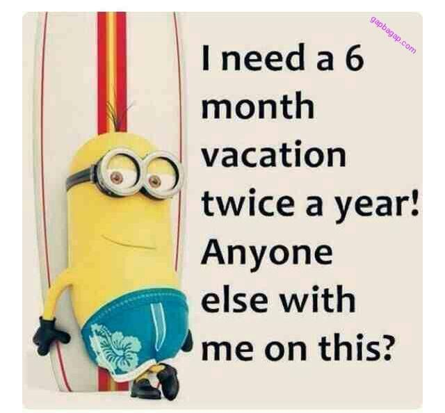 #Funny #Minions #Jokes About #Vacations