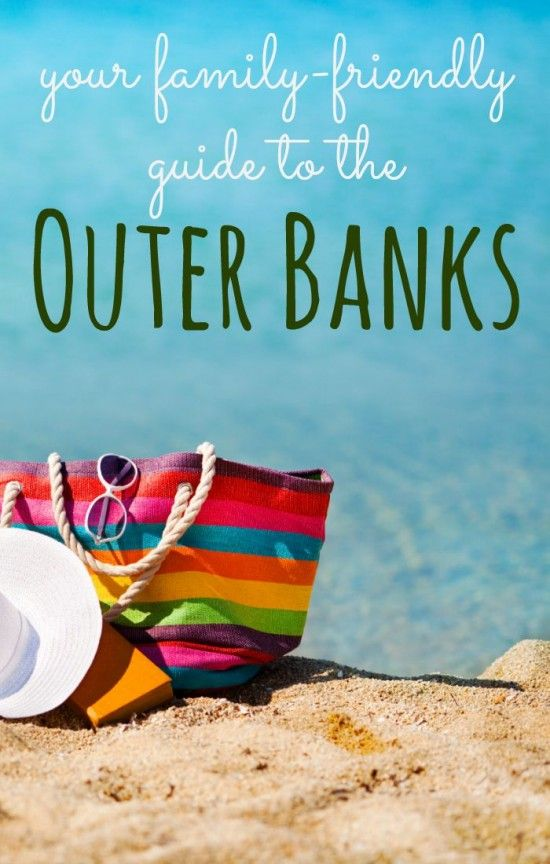 your family friendly guide to the Outer Banks -- what to do with kids in the OBX